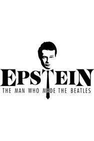 Epstein: The Man Who Made The Beatles