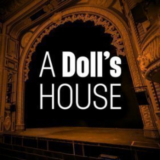 Last chance to see the critically acclaimed production of A Doll's House!