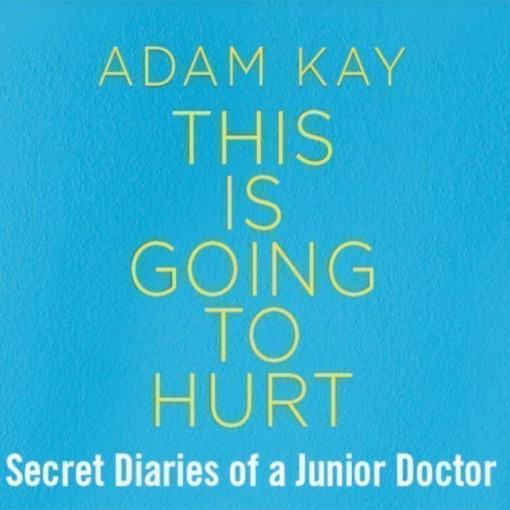 Adam Kay | This Is Going To Hurt