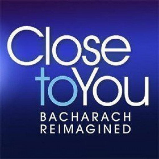Close To You - Bacharach Reimagined