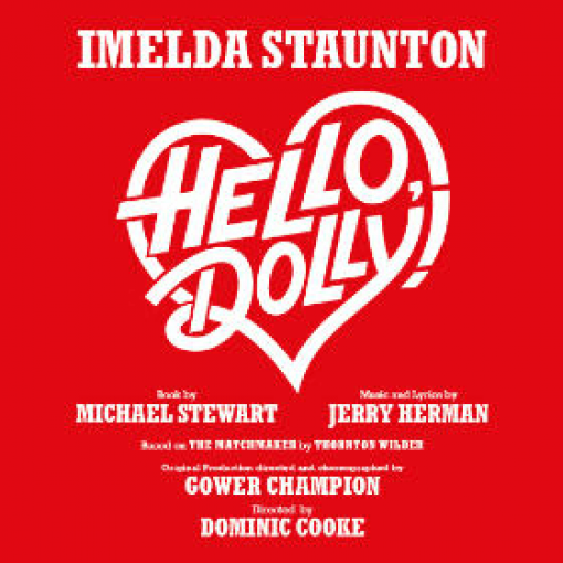 Andy Nyman and Jenna Russell Join Imelda Staunton in the New Production of the Iconic Musical, Hello Dolly!