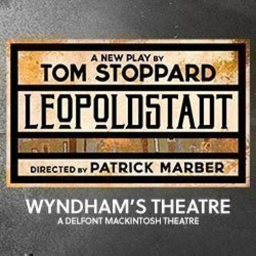 World premiere of LEOPOLDSTADT by Tom Stoppard