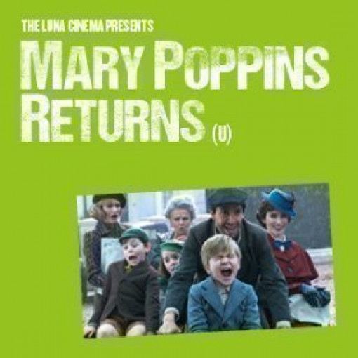 Luna Cinema Presents Mary Poppins Returns