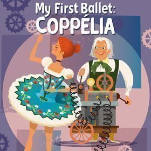 My First Ballet Coppelia