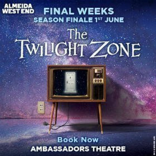 West End transfer of THE TWILIGHT ZONE to the Ambassadors Theatre