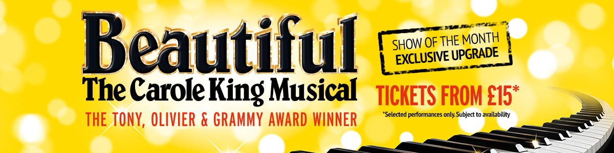 Beautiful - The Carole King Musical - Special Offer