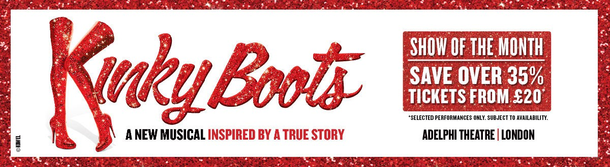 Kinky Boots - Show of the Month