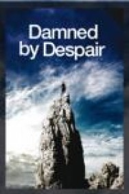 Damned By Despair