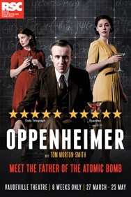 Oppenheimer at the Vaudeville Theatre
